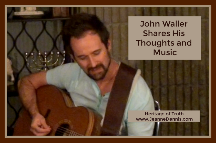John Waller Shares His Thoughts and Music