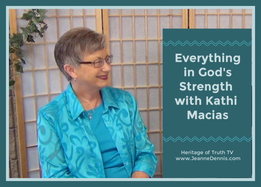 Everything in God's Strength with Kathi Macias