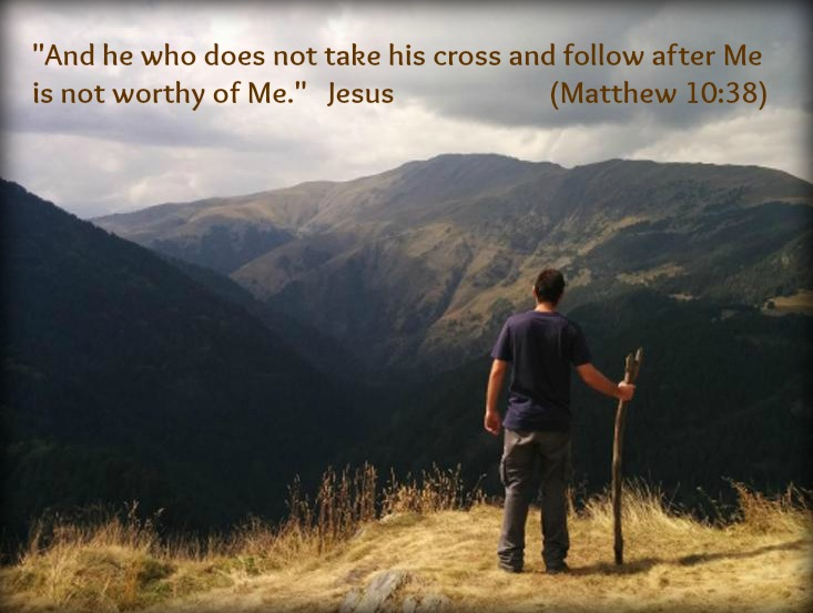 Take up your cross and follow