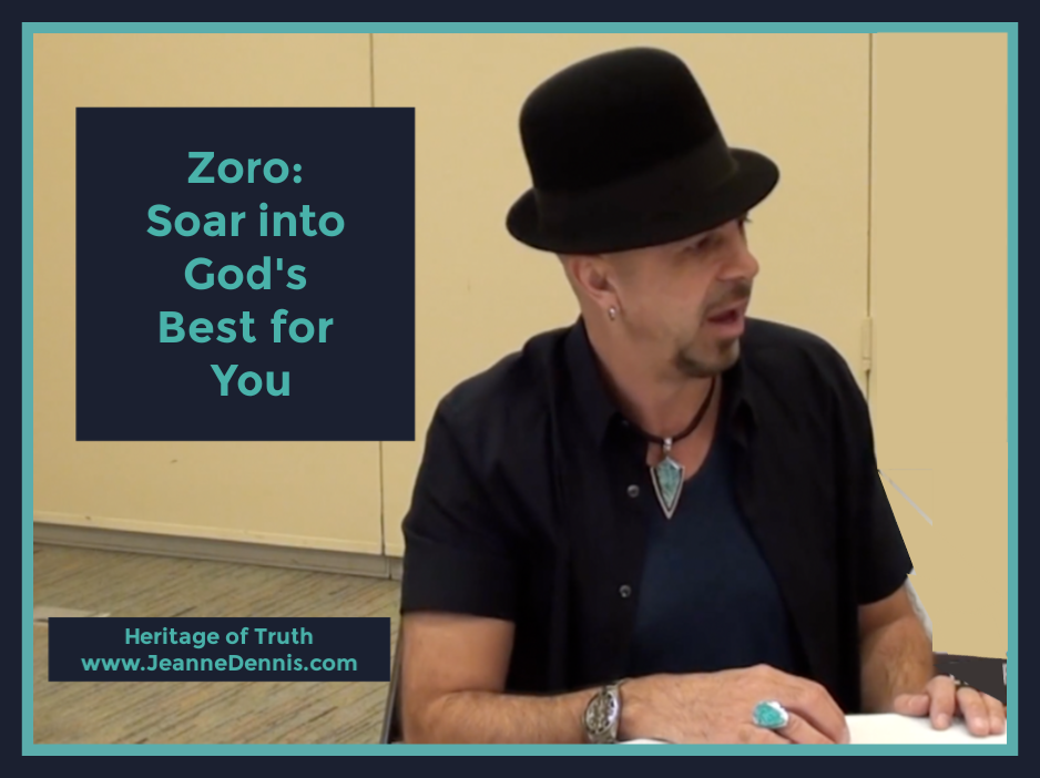 Zoro: Soar into God's Best for You - Jeanne Dennis - Heritage of Truth