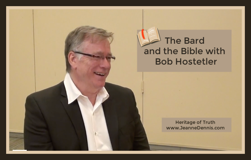 The Bard and the Bible with Bob Hostetler