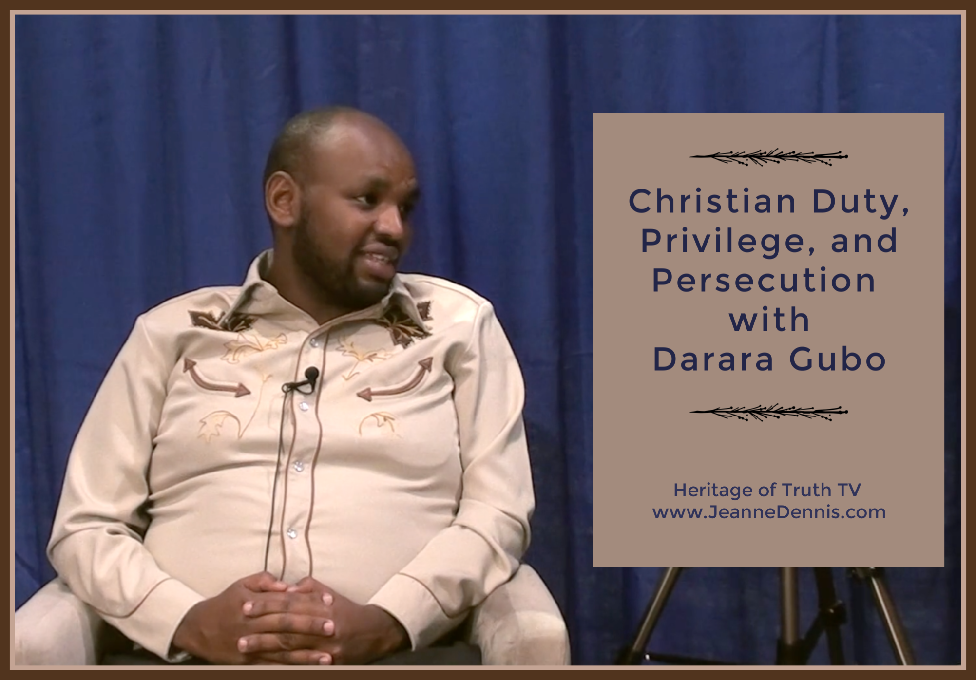 Christian Duty, privilege and persecution Darara Gubo