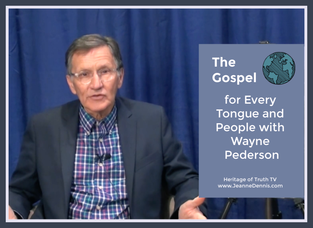 The Gospel for Every Tongue and People with Wayne Pederson