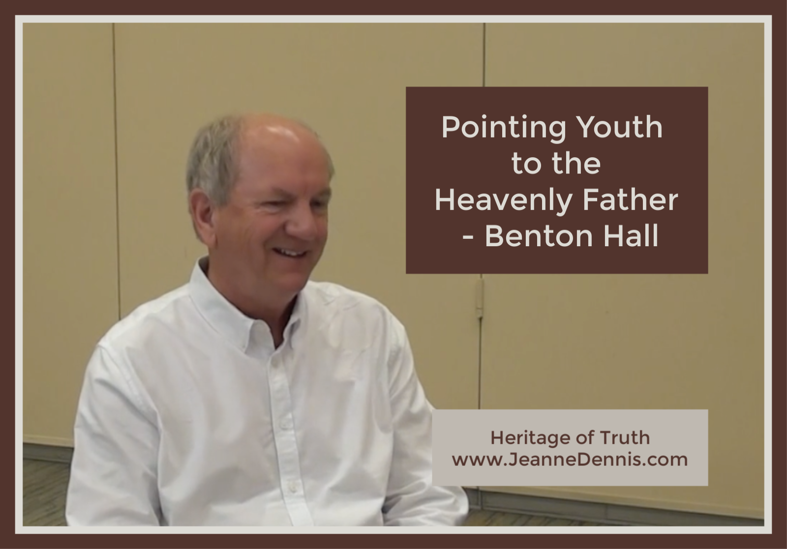 Pointing Youth to the Heavenly Father - Benton Hall