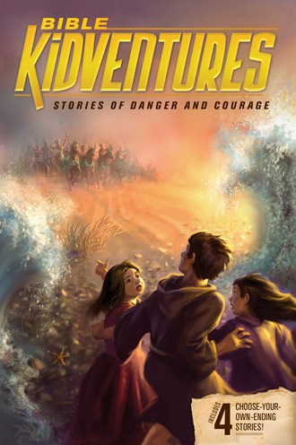 Bible Kidventures Stories of Danger & Courage