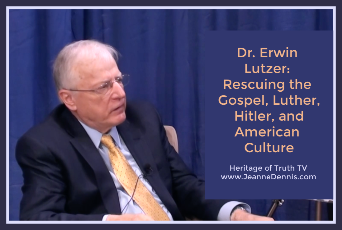 Dr. Erwin Lutzer: Rescuing the Gospel, Luther, Hitler, and American Culture