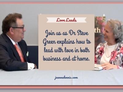 Dr. Steve Green Love Leads