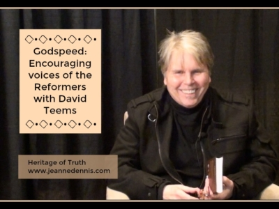 Godspeed: Encouraging Voices of the Reformers with David Teems