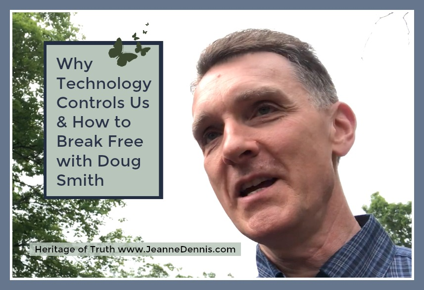 Why Technology Controls Us & How to Break Free with Doug Smith