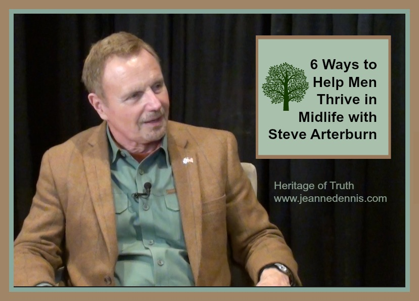 Six Ways for Men to Thrive in Midlife with Steve Arterburn