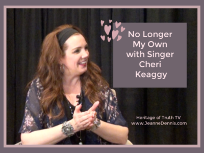 No Longer My Own with Cheri Keaggy