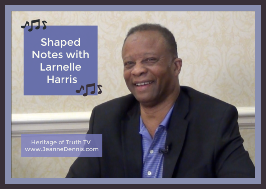 Shaped Notes with Larnelle Harris