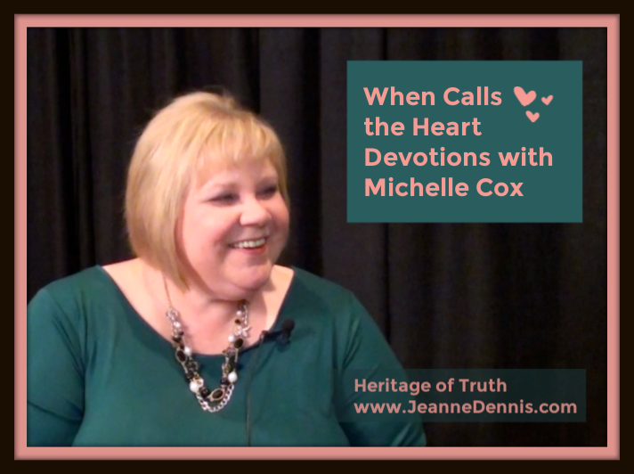 When Calls the Heart Devotions with Michelle Cox