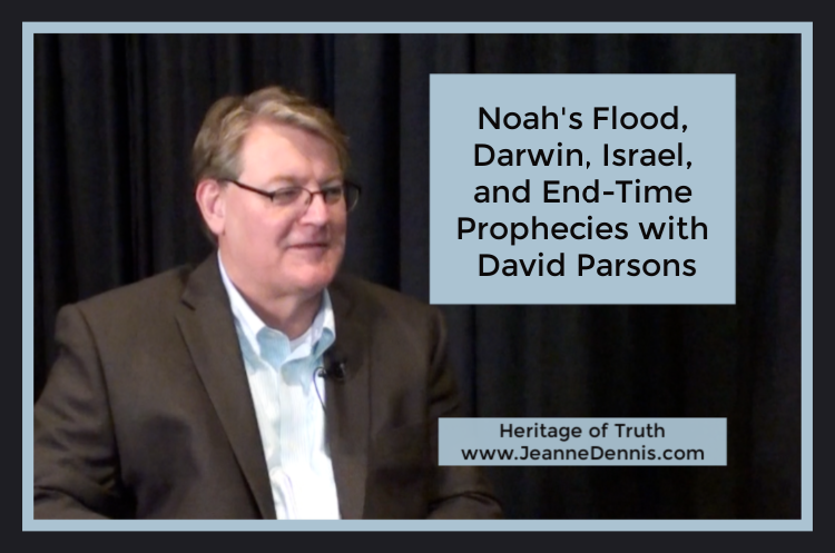 David Parsons Noah's Flood, Darwin, Israel, and End times