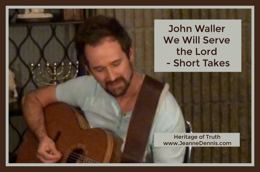 John Waller We Will Serve the Lord - Short Takes