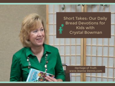 Short Takes: Our Daily Bread Devotions for Kids with Crystal Bowman