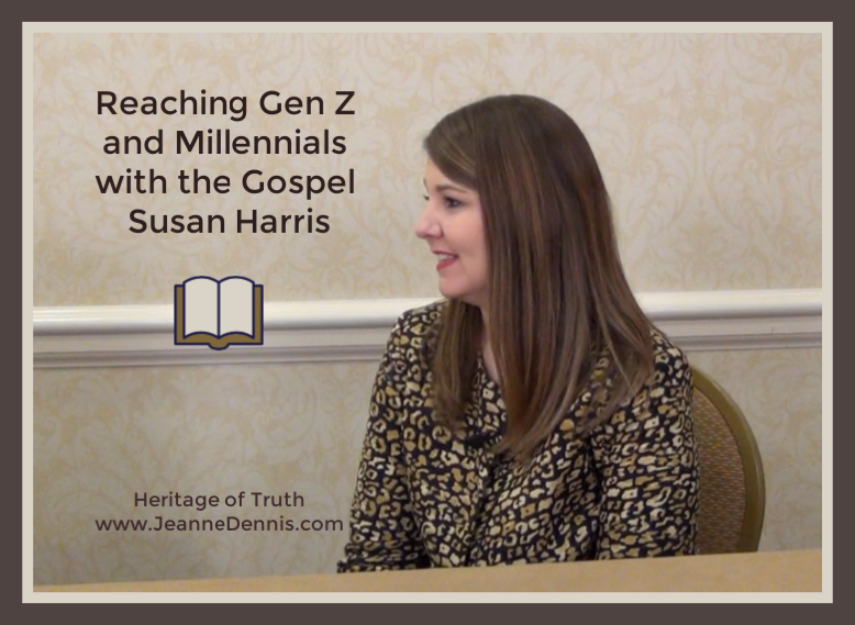 Reaching Gen Z & Millennials with the Gospel – Susan Harris