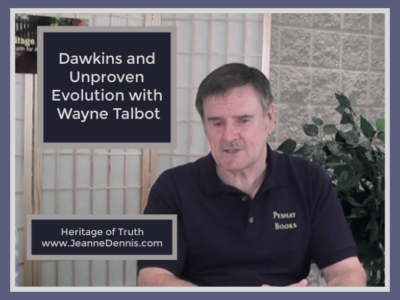 Dawkins and Unproven Evolution Wayne Talbot Short Takes
