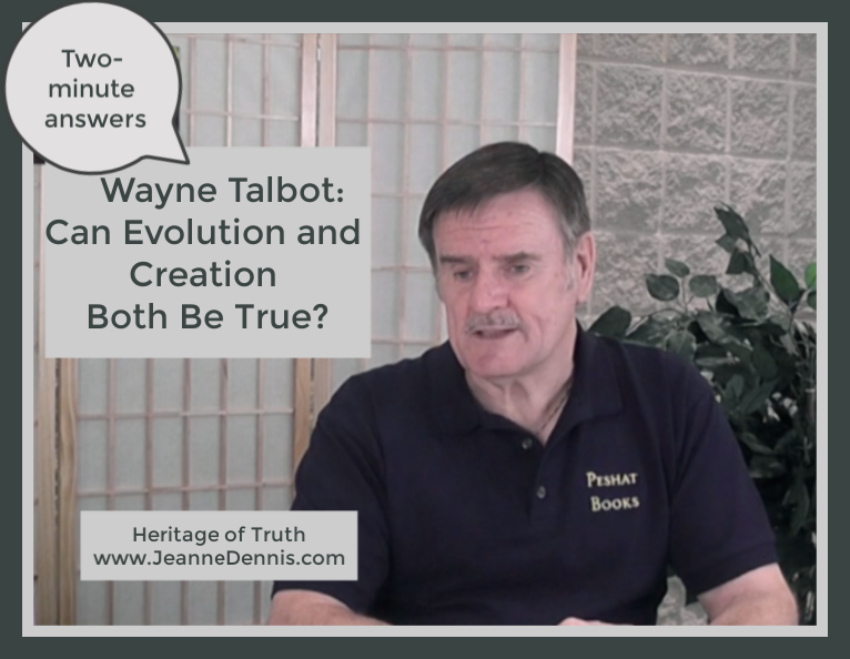 Wayne Talbot: Can Evolution and Creation Both Be True?