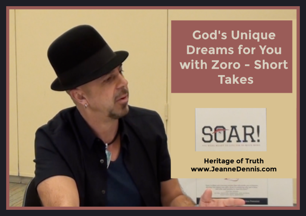 God's Unique Dreams for You with Zoro