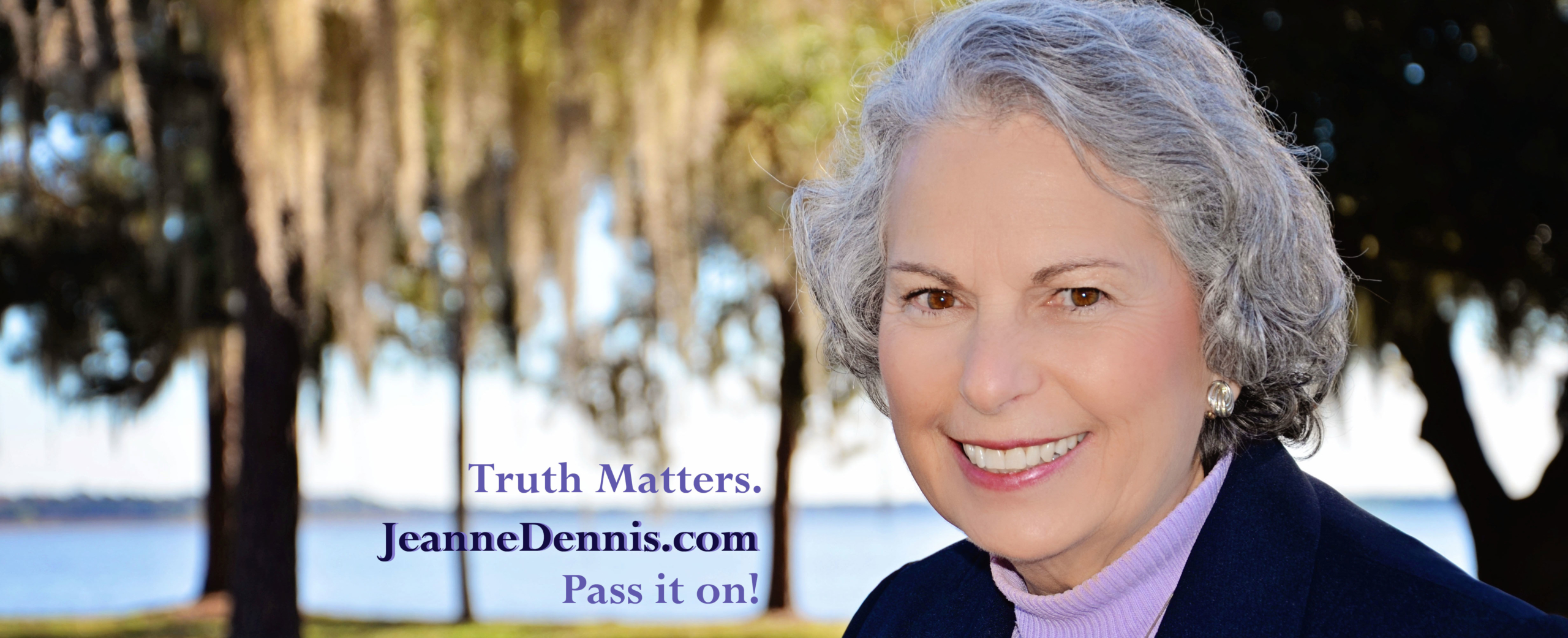 Truth Matters Pass It On JeanneDennis.com