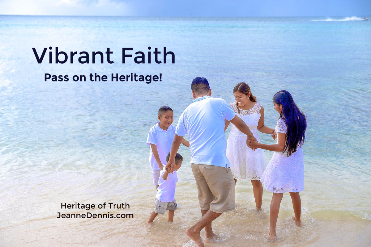 Vibrant Fiath Pass on the Heritage - family on beach, Heritage of Truth, JeanneDennis.com