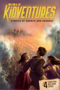 Resources Stories of Danger and Courage Bible Kidventures