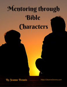 Mentoring through Bible Characters by Jeanne Dennis