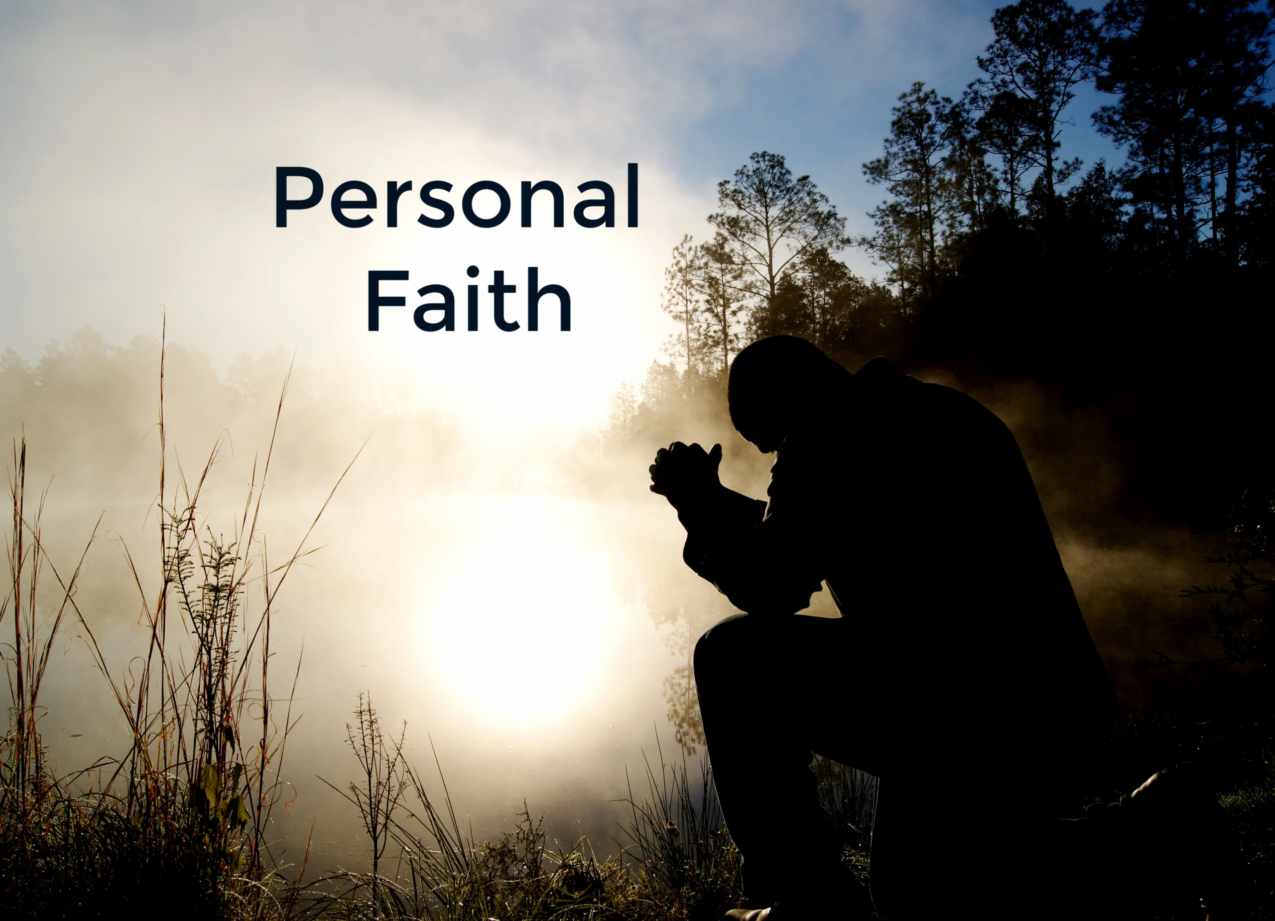 Personal Faith, Man praying