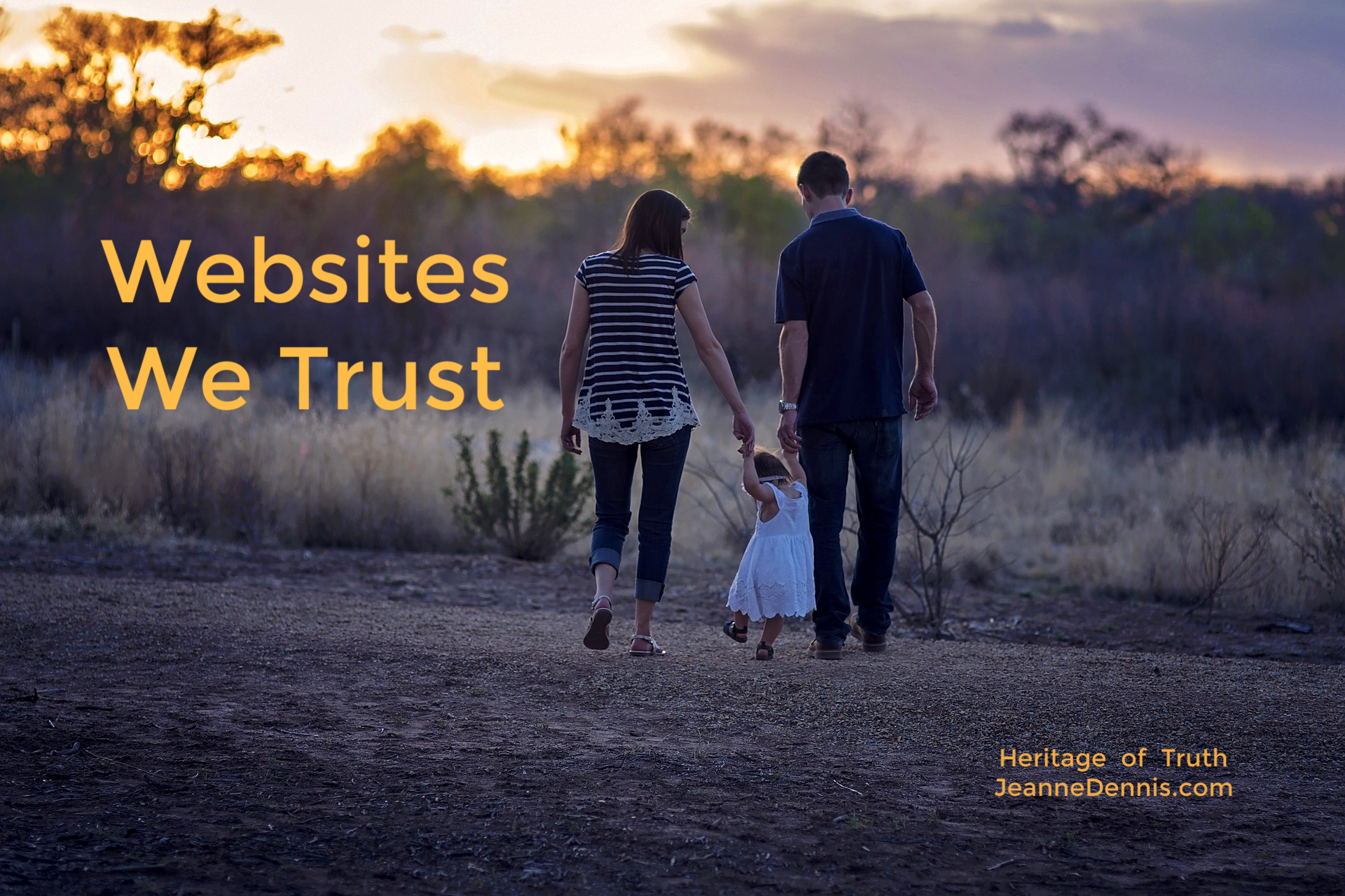 Websites We Trust, Heritage of Truth, JeanneDennis.com