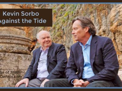 Kevin Sorbo - Against the Tide, Heritage of Truth, JeanneDennis.com