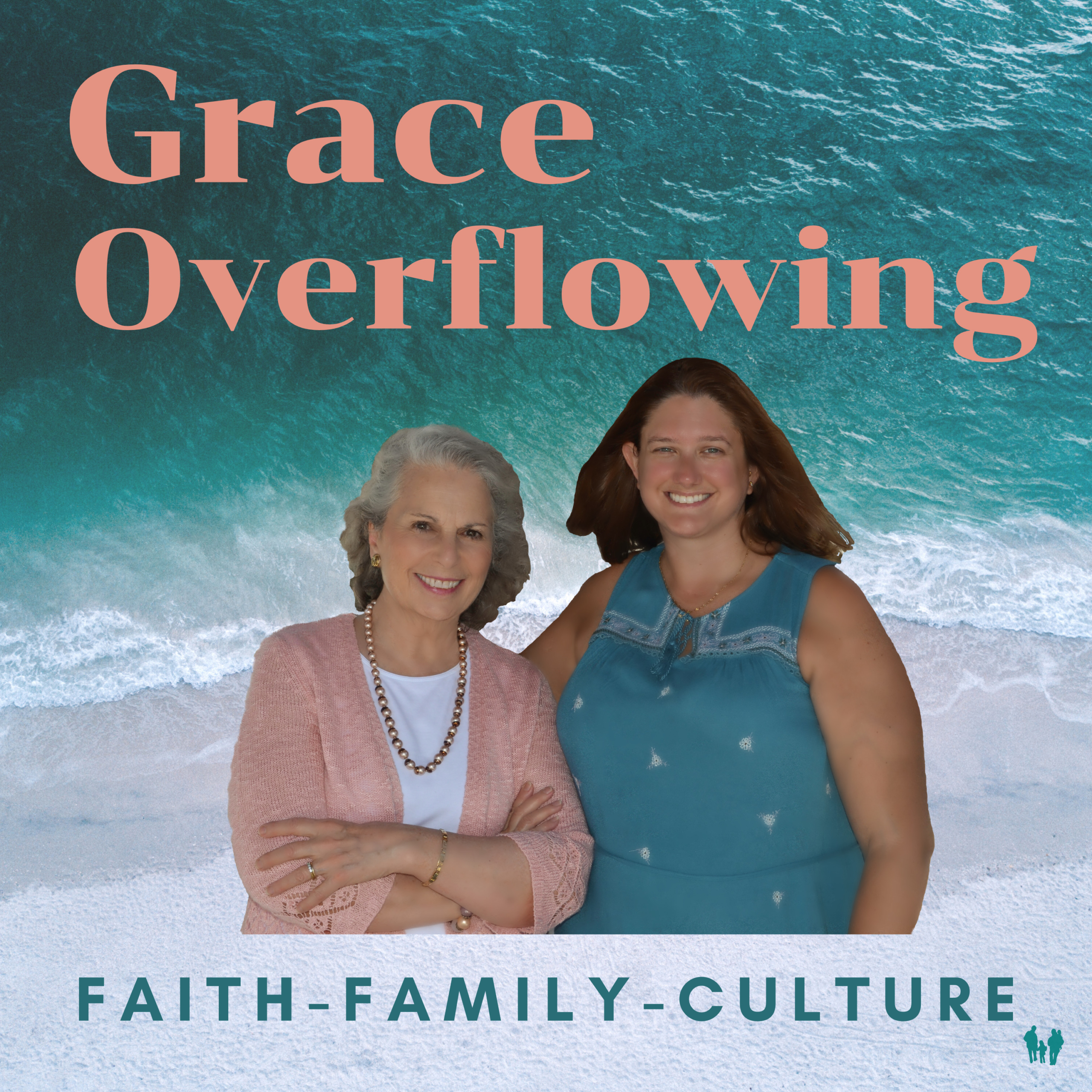 Grace Overflowing, Faith - Family - Culture