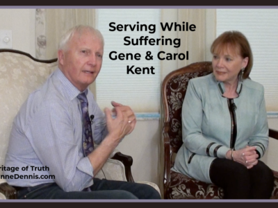 Serving While Suffering Gene & Carol Kent, Heritage of Truth, JeanneDennis.com