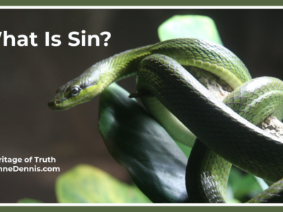 What is Sin? Heritage of Truth, JeanneDennis.com